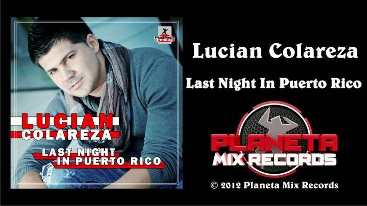 Lucian Colareza - Last Night In Puerto Rico  Clases de salsa en Las Croabas, Fajardo Puerto Rico.  tranzstudiopr@gmail.com