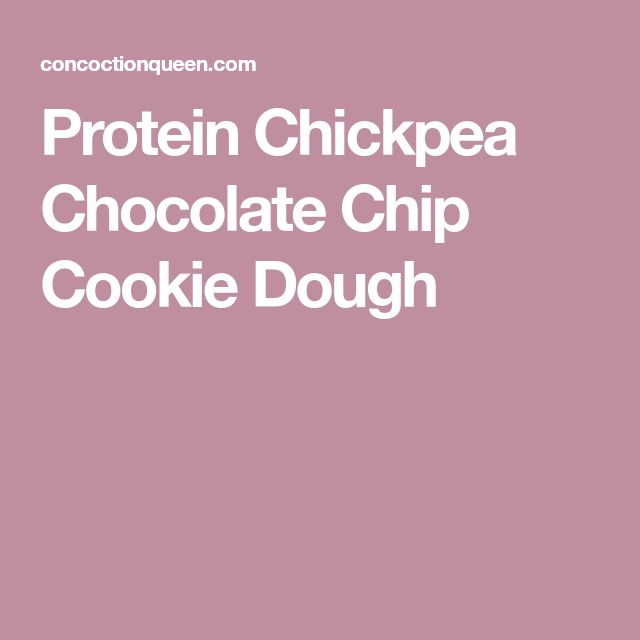 Protein Chickpea Chocolate Chip Cookie Dough