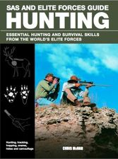 Hunting by Chris McNab, Amber Books,  is the definitive pocket guide for huntsmen of all levels. When nature's all you have, you need to know how to use it to survive.