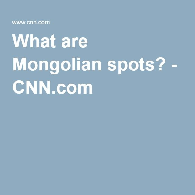 What are Mongolian spots? - CNN.com