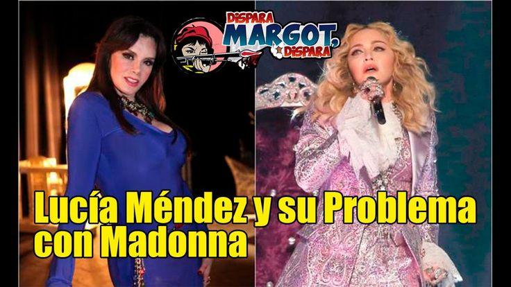 Lucía Méndez y su Problema con Madonna