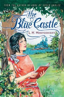 Corsets & Cadavers: Reading Maud: LM Montgomery Heritage Society Book Club - The Blue Castle
