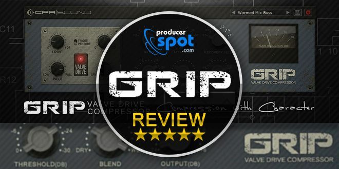 Review: GRIP Valve Drive Compressor by CFA-Sound | Music Production ...