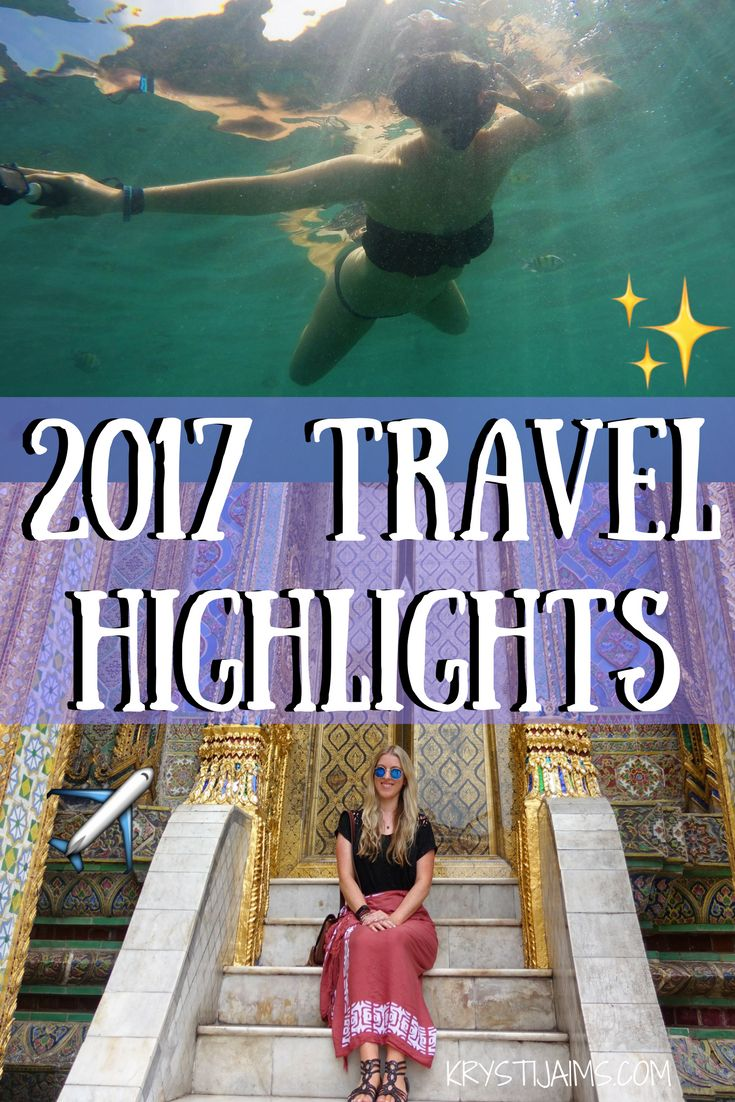 An Epic Year of Travel: 2017 Highlights | Krysti Jaims
