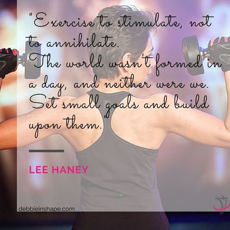 """""""Exercise to stimulate, not to annihilate. The world wasn't formed in a day, and neither were we. Set small goals and build upon them."""" - Lee Haney"""