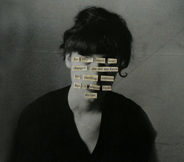 Empty Secret, Inspiration, Trav'Lin Lights, Pretty Girls, Heart Change, Collage Face, Art Is, Blackout Poetry, Secret Heart