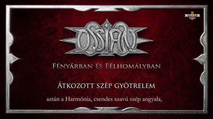 Ossian - Átkozott szép gyötrelem (Hivatalos szöveges video / Official ly...