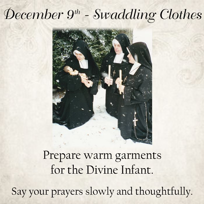 Prepare warm garments for the Divine Infant.  Say your prayers slowly and thoughtfully.  #DaughtersofMaryPress #DaughtersofMary