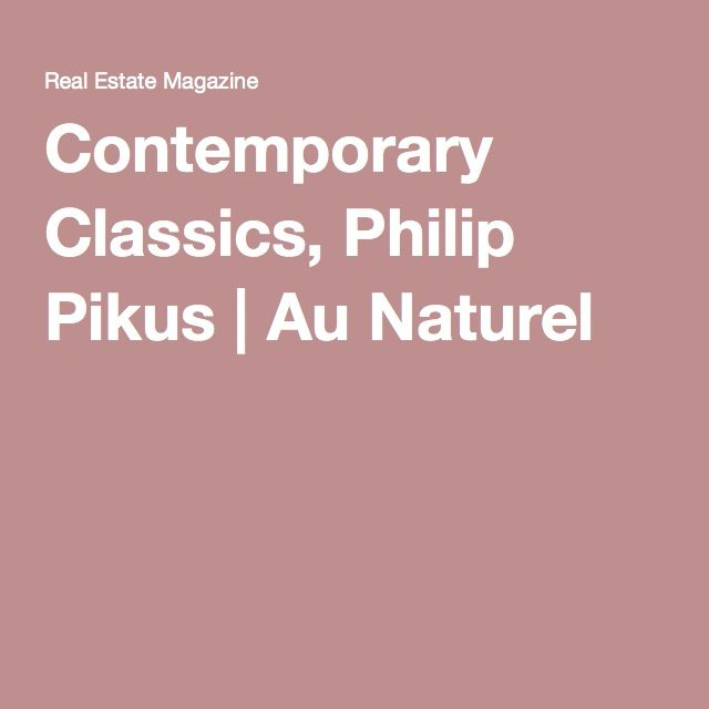 Contemporary Classics, Philip Pikus | Au Naturel
