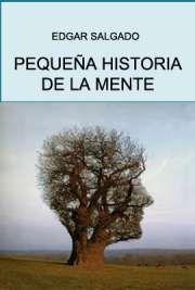 Pequeña Historia de la Mente