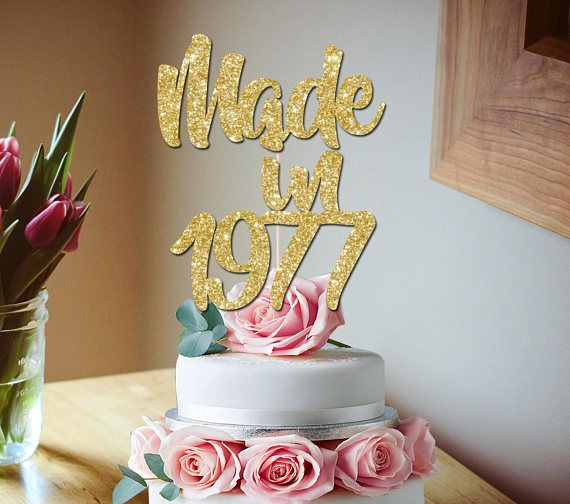 40th Birthday Glitter Cake Topper Made In 1977 40th