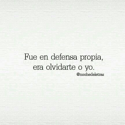 En defensa propia .