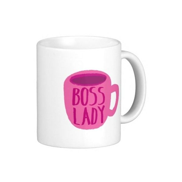 BOSS lady with a pink coffee cup Classic White Coffee Mug ($17) ❤ liked on Polyvore featuring home, kitchen & dining, drinkware, white coffee cups, white coffee mugs, pink coffee cup, white mugs and pink mug