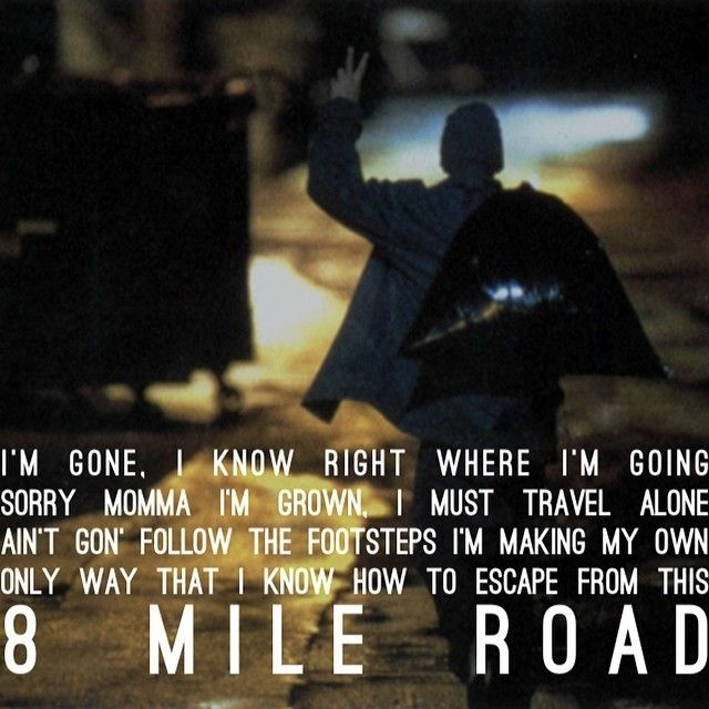 """Eminem quote from """"8 Mile Road"""" role model Pinterest"""