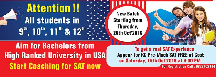 For all aspirants who wish to do their graduation in the US, Krishna Consultants is holding a Pre-Mock SAT, FREE of cost on 15th Oct, 2016 at 04.00 pm. Regular SAT batch starting on 20th OCT, 2016. For registration call - 9822102444