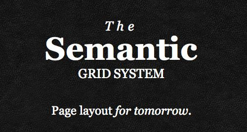 No modern grid system would be complete unless we had the ability to adapt the layout of the page to the size of the user's screen or device. With Semantic.gs, manipulating the grid using media queries couldn't be any easier