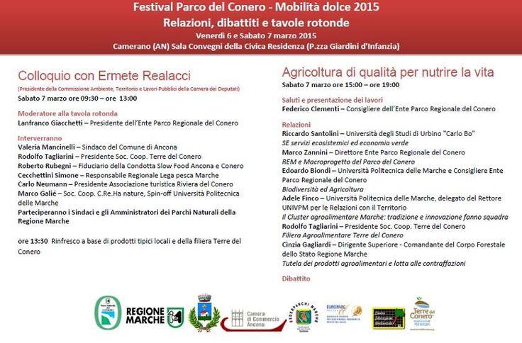 Festival Parco del Conero - Mobilità Dolce 2015 Tavole rotonde sabato 7 marzo 2015 Colloquio con Ermete Realacci Agricoltura di Qalità per nutrire la vita