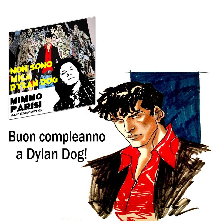 Buon compleanno a Dylan Dog