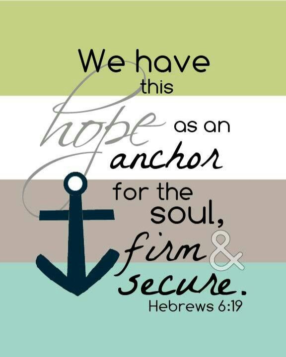Quickly becoming one of my new favorite verses.  This will be the theme for my new home......decor my house with the anchor of hope.