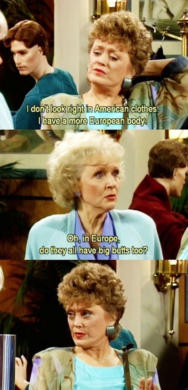 Post-feminist Masquerade on The Golden Girls...So proud that the actress who plays Blanche is one of my sorority sisters. #eyeroll #feministsororitygirlproblems I really hate that you all repin this because you think woman tearing each other down is hilarious. Women need to boost each other, not add to the judgement and subjugation we already endure!