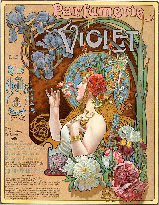 """Art Nouveau - LOUIS-THEOPHILE HINGRE - Parfumerie Violet, known as the """"Queen of the Bees"""" - 1900. O cartaz traz em sua composição  características desse estilo que são o abandono de linhas retas predominando as linhas curvas e assimétricas, a natureza com o uso de flores e plantas para dar ideia de movimento, ou então insetos, para dar dinâmica às formas. A litografia colorida e a presença de mulheres que são marcantes na Arte Nouveau."""