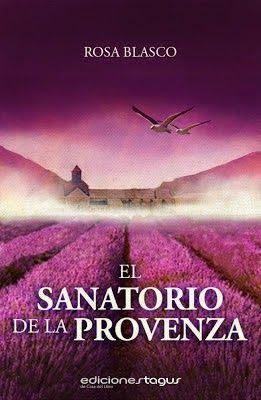 Descarga tu libro ePub: El sanatorio de la Provenza - Rosa Blasco http://www.tinylinks.co/APiRz