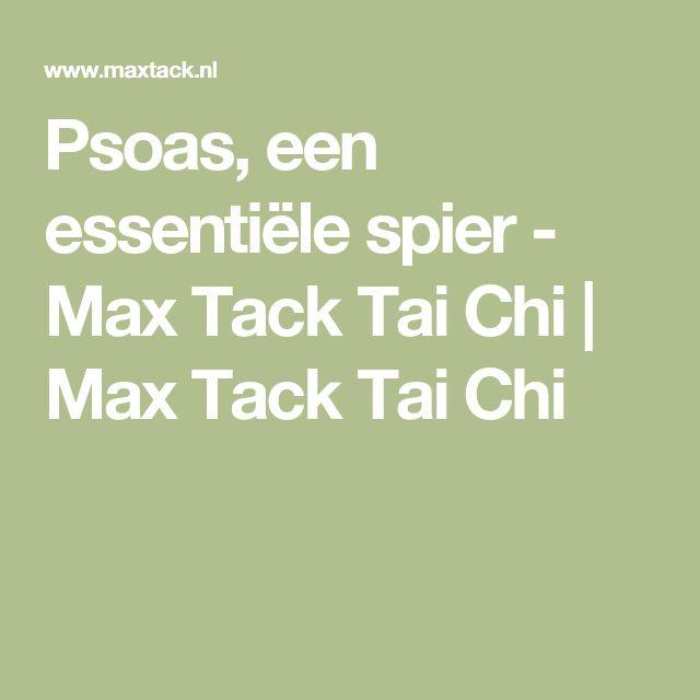 Psoas, een essentiële spier - Max Tack Tai Chi | Max Tack Tai Chi
