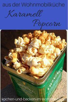 Karamell Popcorn einfach und schnell selber machen1 Im Wohnmobil, auf dem Lagerfeuer oder zu Hause