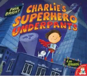 Superhero themed books  Charlie's Superhero Underpants