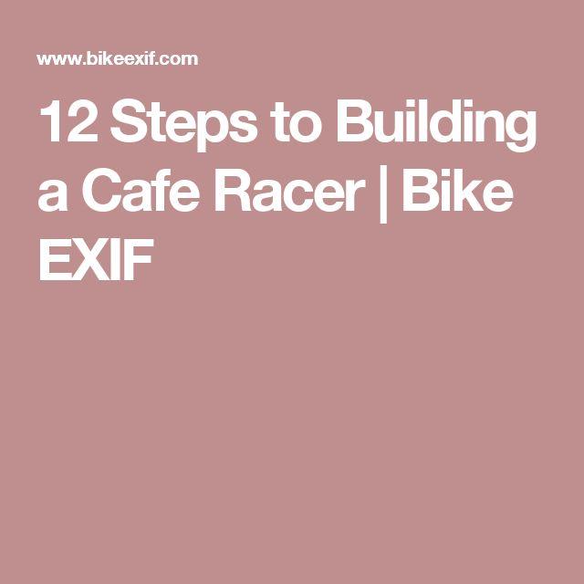 12 Steps to Building a Cafe Racer   Bike EXIF