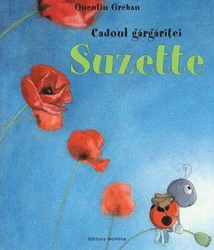 Cadoul gargaritei Suzette -Quentin Greban - Varsta: 2 +;Gargarita Suzette, pregateste la scoala un minunat cadou de ziua mamei, insa ploaia il deterioreaza. Cum se descurca ea pentru a remedia situatia si a-i duce mamei ei un dar? Care va fi acesta? O carte superba despre iubirea de mama despre prietenie, ajutor si bunantate. Ilustratii fascinante.