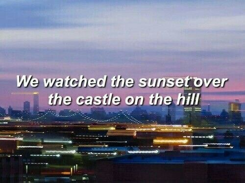 Castle on the hill / Ed Sheeran