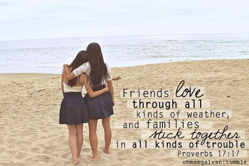 Quotes About Family Sticking Together: Friends Love Through All Kinds Of Weather, And Families