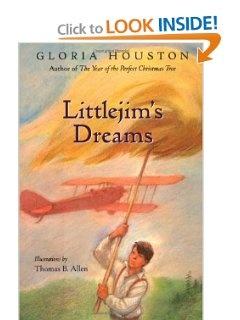 Littlejim's Dreams: Gloria Houston, Thomas B. Allen
