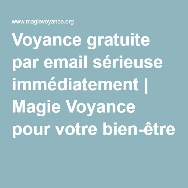 Voyance gratuite par email sérieuse immédiatement   Magie Voyance pour votre bien-être