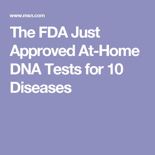 The FDA Just Approved At-Home DNA Tests for 10 Diseases