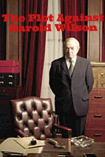 The Plot Against Harold Wilson (2006) | http://www.getgrandmovies.top/movies/22457-the-plot-against-harold-wilson | This compelling drama/documentary details the events leading up to, and surrounding the resignation of Harold Wilson as Prime Minister in 1976.