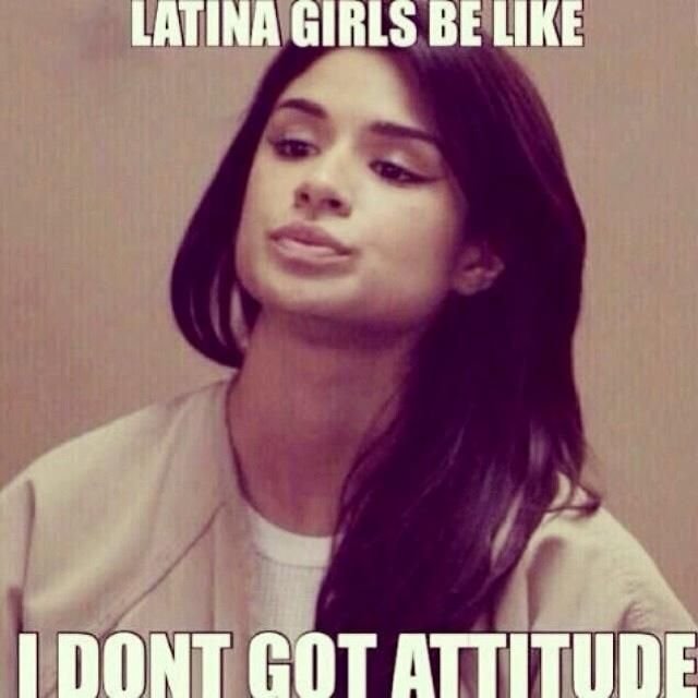 This girl from orange is the new black. Love the show! And latinas with their attitude OMG!