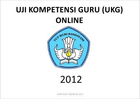 UkgOnline.com | Uji Kompetensi Guru Online - Kutas-s | http://www.kutas-s.blogspot.com/2012/07/ukgonlinecom-uji-kompetensi-guru-online.html#