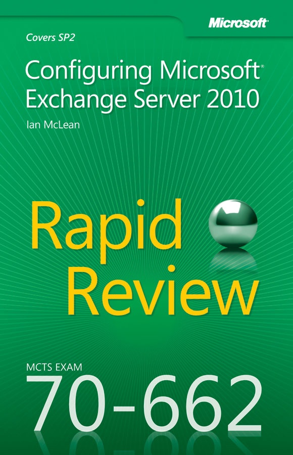 http://blogs.msdn.com/b/microsoft_press/archive/2012/04/06/new-book-mcts-70-662-rapid-review-configuring-microsoft-exchange-server-2010.aspx #ExchangeServer #certification