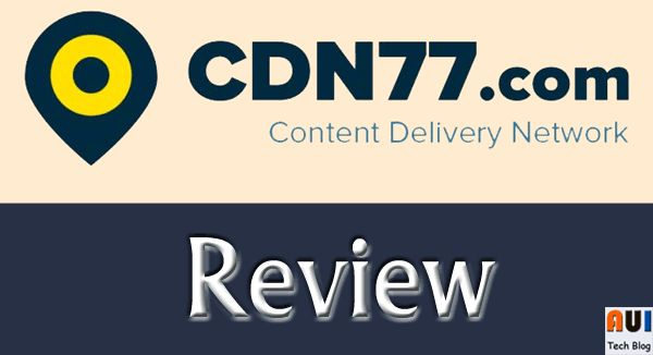 CDN77 Review: The Advanced CDN For Faster Web Properties