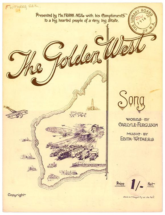 The golden West [music] : song / words by Carlyle Ferguson ; music by Edith Withers [View  the complete score online]