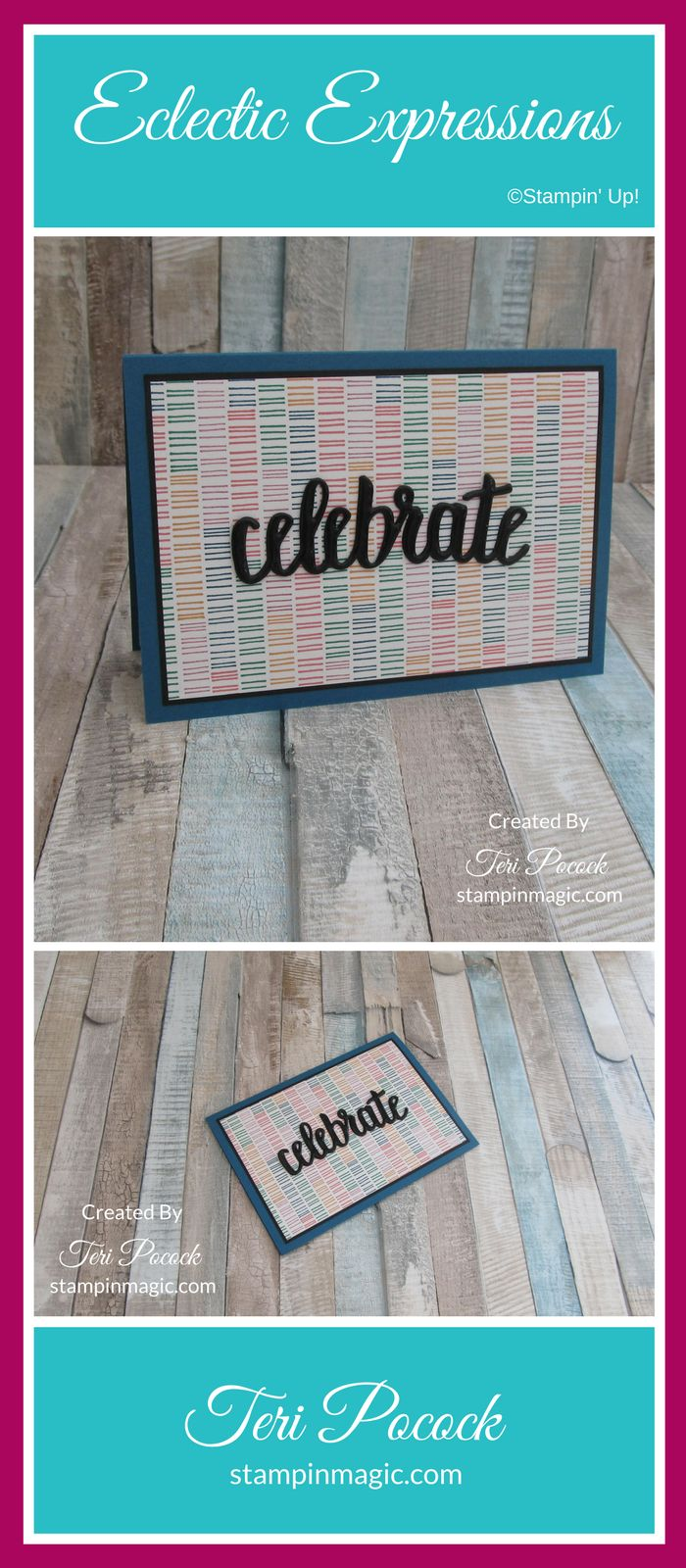 Eclectic Expressions by Stampin Up. Created by UK Independent Demonstrator Teri Pocock. Click through for more details.#teripocock #stampinup #stampinupuk #eclecticexpressions