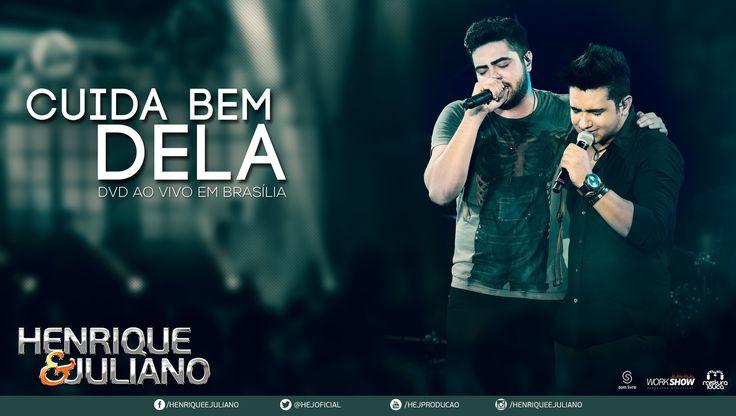 Henrique e Juliano - Cuida Bem Dela (DVD Ao vivo em Brasília) [Vídeo Ofi...
