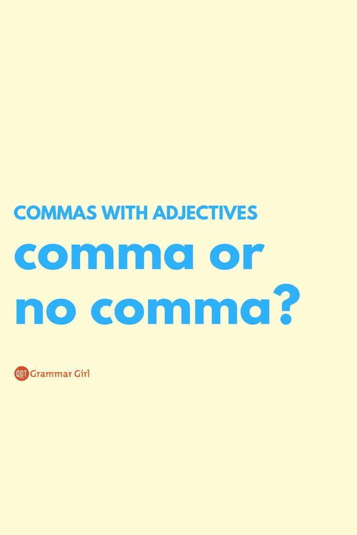 Commas With Adjectives Coordinate Adjectives Adjectives Comma Rules