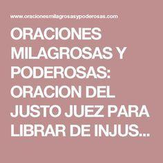ORACIONES MILAGROSAS Y PODEROSAS: ORACION DEL JUSTO JUEZ PARA LIBRAR DE INJUSTICIAS, ENEMIGOS, CARCELES