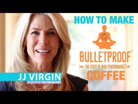 How To Make Bulletproof Coffee in 3 Steps with JJ Virgin and Dave Asprey - YouTube