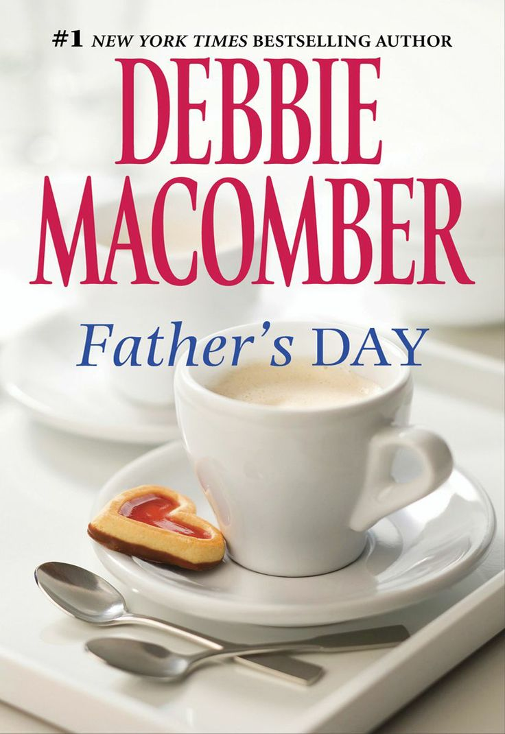 Amazon: Father's Day Ebook: Debbie Macomber: Kindle Store