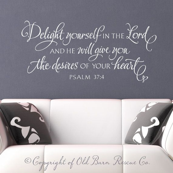 Christian wall decal wall sticker delight yourself in the lord bible verse hand lettered scripture art