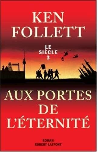Ken Follett > Aux portes de l'éternité